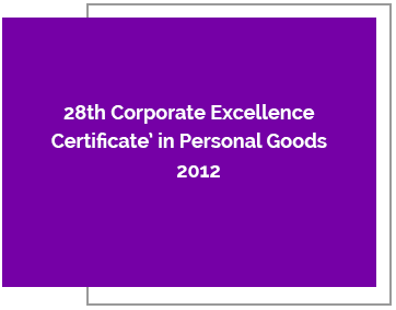 28th Corporate Excellence Certificate in Personal Goods Sector4t4 – 2012