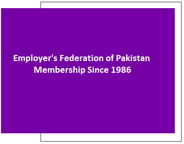 Employers' Federation of Pakistan Membership Since 1986